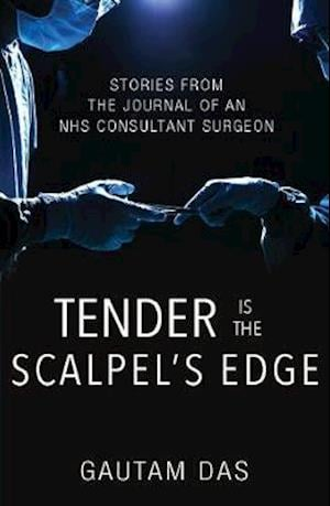 Bog, paperback Tender is the Scalpel's Edge af Gautam Das
