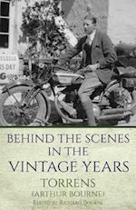 Behind the Scenes in the Vintage Years