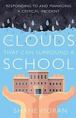 The Clouds That Can Surround a School