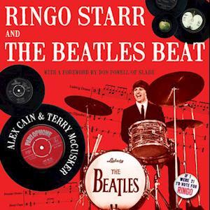 Bog, hardback Ringo Starr and the Beatles Beat af Alex Cain