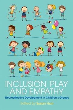 Bog paperback Inclusion Play and Empathy af Susan Hart
