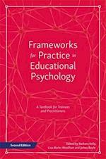 Frameworks for Practice in Educational Psychology