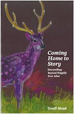 Coming Home to Story af Geoff Mead