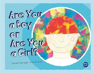 Bog, hardback Are You a Boy or Are You a Girl? af Sarah Savage
