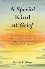 A Special Kind of Grief
