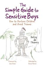 The Simple Guide to Sensitive Boys (Simple Guides)
