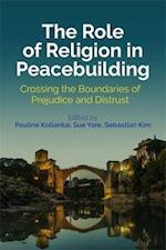 The Role of Religion in Peacebuilding