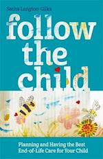 Follow The Child