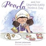 Pearla and Her Unpredictably Perfect Day af Rochel Lieberman