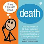 I Have a Question about Death af Arlen Grad Gaines