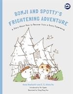 Bomji and Spotty's Frightening Adventure (Hidden Strengths Therapeutic Childrens Books)