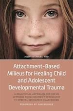 Attachment-based Treatment Milieus for Children and Adolescents