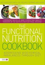 The Functional Nutrition Cookbook af Lorraine Nicolle