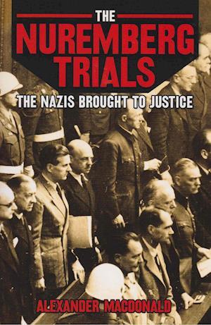Bog, paperback The Nuremberg Trials af Alexander Macdonald