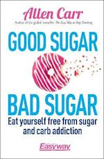 Good Sugar, Bad Sugar af Allen Carr