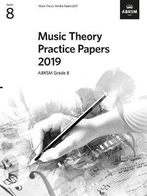 Music Theory Practice Papers 2019, ABRSM Grade 8