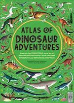 Atlas of Dinosaur Adventures (The Atlas of)