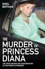 Murder of Princess Diana - Revealed: The Truth Behind the Assassination of the Century