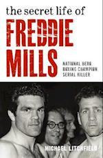 The Secret Life of Freddie Mills