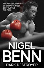Nigel Benn - Dark Destroyer