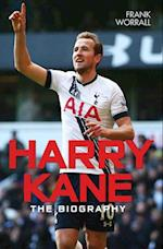 Harry Kane - The Biography