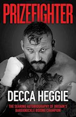 Prizefighter - The Searing Autobiography of Britain's Bareknuckle Boxing Champion