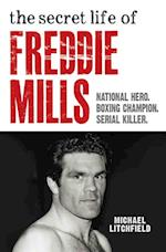 Secret Life Of Freddie Mills - National Hero, Boxing Champion, SERIAL KILLER