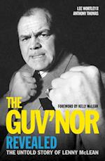 Guv'nor Revealed - The Untold Story of Lenny McLean