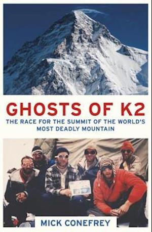 Ghosts of K2 af Mick Conefrey