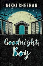 Goodnight, Boy af Nikki Sheehan