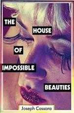 The House of Impossible Beauties af Joseph Cassara