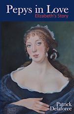 Pepys in Love: Elizabeth's Story