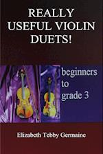Really Useful Violin Duets! Beginners to grade 3 af Elizabeth Tebby Germaine