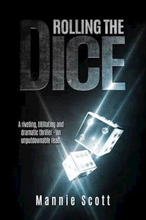 Bog, paperback Rolling the Dice af Mannie Scott