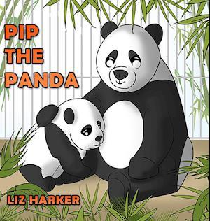 Bog, hardback Pip the Panda af Liz Harker