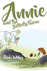 Annie and the Butterfly Fairies af Paula Wilkes