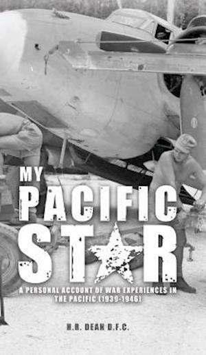 Bog, paperback My Pacific Star af Harry Dean