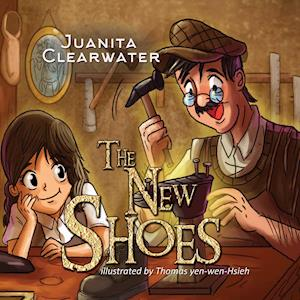 Bog, hardback The New Shoes af Juanita Clearwater