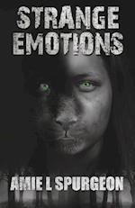 Strange Emotions af Amie L. Spurgeon