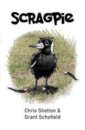 Bog, hardback Scragpie af Chris Shelton and  Grant Schofield