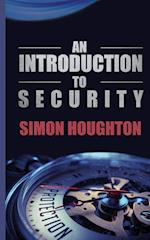An Introduction to Security af Simon Houghton
