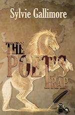 The Poet's Trap af Sylvia Gallimore