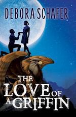 The Love of a Griffin af Deborah Schafer