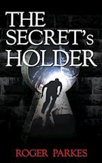 The Secret's Holder af Roger Parkes