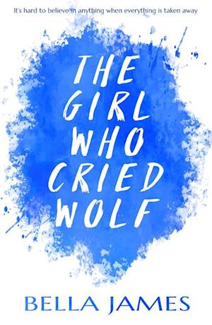 Girl Who Cried Wolf af Bella James