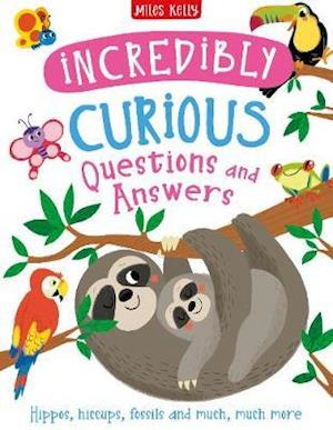 Incredibly Curious Questions and Answers