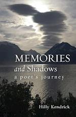Memories and Shadows