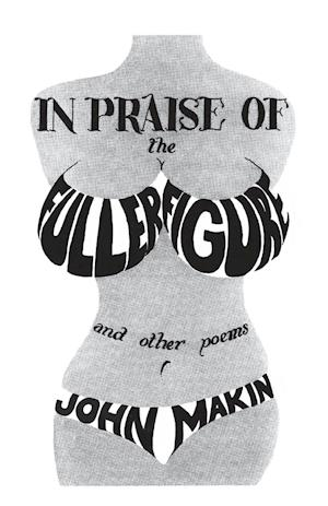 Bog, paperback In Praise of the Fuller Figure and Other Poems