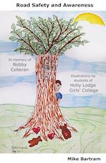 Road Safety Awareness: In Memory of Bobby Colleran