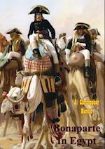Bonaparte In Egypt [Illustrated Edition]